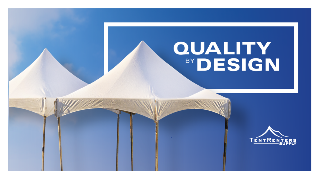 Tent Renters Supply - Quality By Design